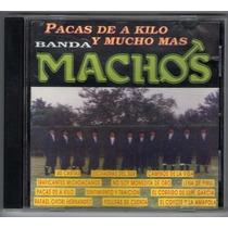 Banda Machos Cd Pacas De A Kilo 1993