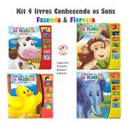 4 Livros Sonoros Conhecendo Os Sons; 2 Fazenda + 2 Floresta