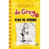 Diario De Greg 4 Dia De Perros Nuevos Jeff Kinney