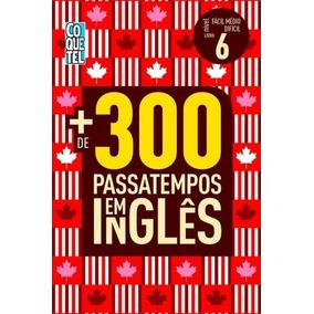 Mais De 300 Passatempos Em Inglês - Nível Fácil - Médio - Di