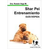Libro Shar Pei Adiestramiento Canino