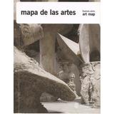 Mapa De Las Artes - Bs. As. Art Map Gob. De La Ciudad 2011