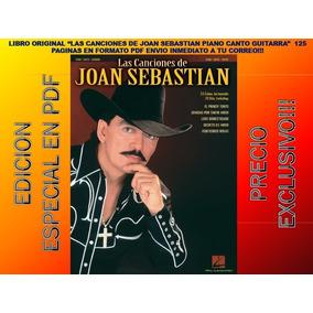 Las Canciones De Joan Sebastian Piano Canto Guita. Original