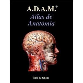 A.d.a.m - Atlas De Anatomia Humana