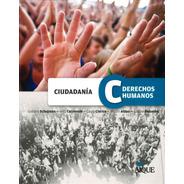 Ciudadania Y Derechos Humanos - Por Aique