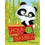 Hola Soy Bambu 1 Completo!!!! Santillana Nuevo