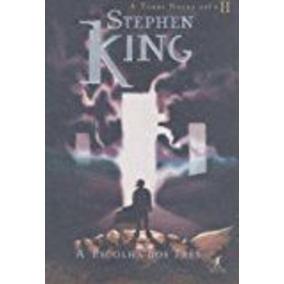 Torre Negra: A Escolha Dos Três, A - Vol. 2 Stephen King
