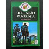 Luiz De Santiago - Operação Pampa Mia - Turma Do Posto 4