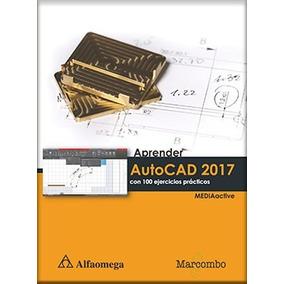 Aprender Autocad 2017 Con 100 Ejercicios Prácticos