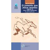 O Jumento Que Jesus Montou