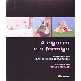 Cigarra E A Formiga Moderna - Paradidatico, A