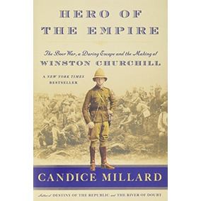 Libro Hero Of The Empire: The Boer War, A Daring Escape, A