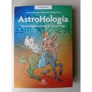 Astrohologia Vanesa Maiorana Y Alejandro Luna