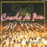 Cd - Forró Cavalo De Pau - Ao Vivo - Volume 2