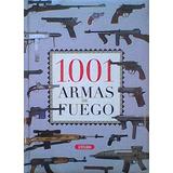 1001 Armas De Fuego Servilibro Susaeta