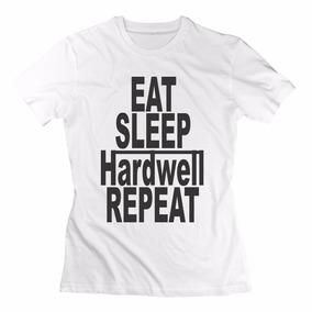 Remera Eat Sleep Hardwell Repeat Musica Excelentes!