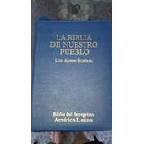 La Biblia De Nuestro Pueblo De Luis Alonso Schokel