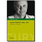 Carlos Roberto Jamil Cury: Intelectual E Educador