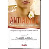 Antiaging: Beleza E Juventude Em Qualque - Souza, Alexandre