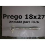 Prego Galvanizado Para Deck De Madeira De Pinus Medida 18x27