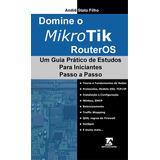 Livro - Mikrotik Routeros Para Iniciantes - Curso Prático