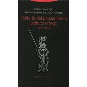 Hernández De La Fuente Historia Pensamiento Político Griego