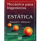 Mecanica Para Ingenieros Estatica Y Dinamica Hibbeler 6d Pdf