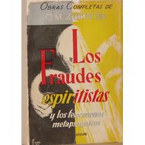 Los Fraudes Espiritistas - C. M. De Heredia