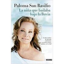 Paloma, La Niña Que Bailaba Bajo La Lluvia: Un Envío Gratis