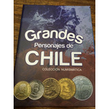 Album Monedas: Colección Grandes Personajes De Chile
