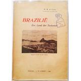 Livro Brasil C/ Mapas De N R De Leeuw - Amsterdam 1909