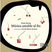 Música Amable Al Fin - Irene Gruss