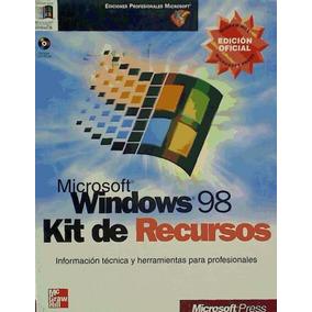 Microsoft Windows 98. Kit De Recursos(libro Windows)