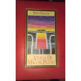Alturas De Macchu Picchu Pablo Neruda