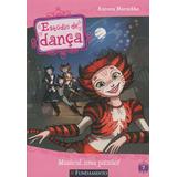 Estudio De Danca - Musical, Uma Paixao