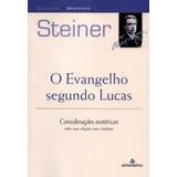 O Evangelho Segundo Mateus: Considerações Esotéricas Steiner