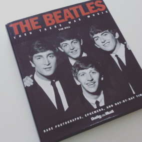 The Beatles: Then There Was Music, Tim Hill
