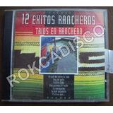 Cd, 12 Exitos Rancheros, Trios Rancheros, Varios, México