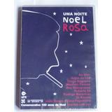 Dvd+cd Noel Rosa - Uma Noite - Vários - Original Lacrado!!