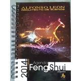 Agenda Feng Shui 2014 De Alfonso Leon. Nueva.