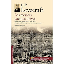Lovecraft Los Mejores Cuentos Breves De Terror 416 Pag.