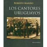 Los Cantores Uruguayos - Mariño, Roberto