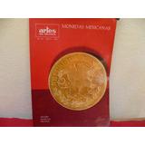Libro Monedas Antiguas Mexicanas. Artes De Mexico