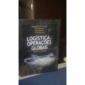 Logstica e operaes globais texto e casos livros no mercado logistica e operacao globais texto e casos philippe pierre fandeluxe Choice Image