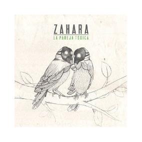 Zahara | Cd La Pareja Tóxica Rock Indie Español