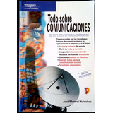 Todo Sobre Comunicaciones Jose Manuel Huidobro Madrid 2002