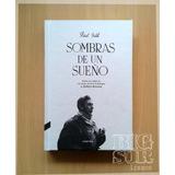 Sombras De Un Sueño - Diario De Rodaje De Robert Bresson