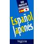 Español - Japones Guia Practica De Conversacion