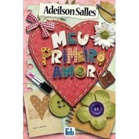 Livro Meu Primeiro Amor Adeilson Salles