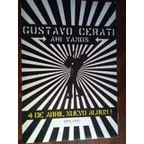 Gustavo Cerati // Afiche Original Ahi Vamos